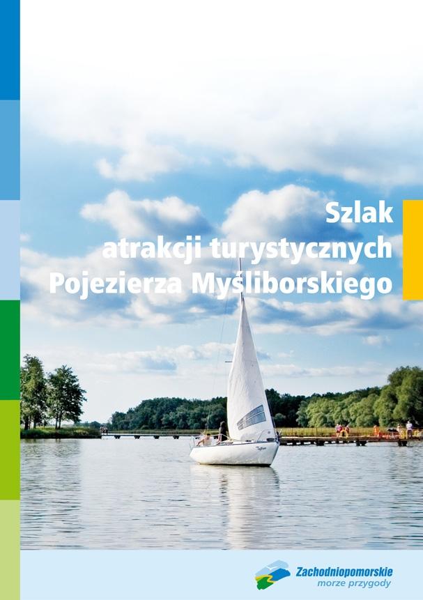 Szlaiem atrakcji turystycznych Pojezierza Mysliborskiego - okładka folderu